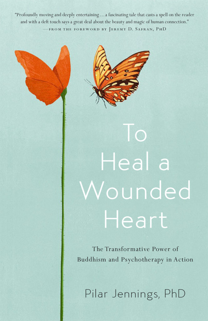To Heal a Wounded Heart by Dr. Pilar Jennings