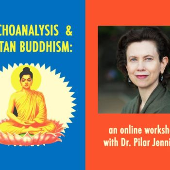 Join Dr. Pilar Jennings as she explores the vibrant intersection of Psychoanalysis and the practices of Tibetan Buddhism.